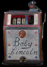 Baby Lincoln [Style 90-A] the  Slot Machine