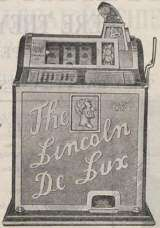 The Lincoln De Lux [Model 54] the Slot Machine