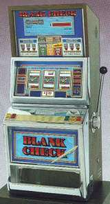 Blank Check the  Slot Machine