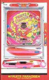 Fruits Paradise the Pachinko
