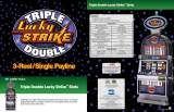 Goodies for Triple Double Lucky Strike