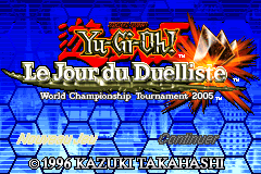 Shonen Jump's Yu-Gi-Oh Day of the Duelist - World Championship Tournament 2005 [Model AGB-BYOP] screenshot