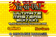 Shonen Jump's Yu-Gi-Oh Ultimate Masters Edition - World Championship Tournament 2006 [Model AGB-BY6P] screenshot