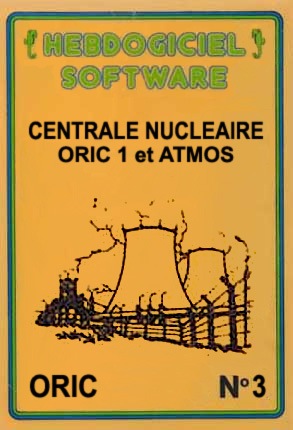 Goodies for Hebdogiciel Software No.3 - Centrale Nucleaire